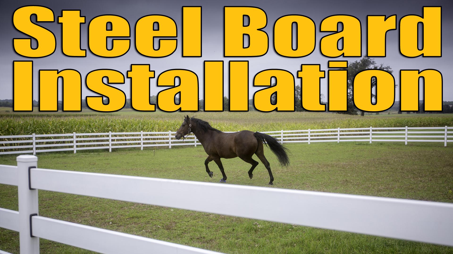 Steel Board Installation Video